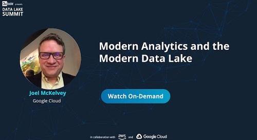 Modern Analytics and the Modern Data Lake - Joel McKelvey, Google Cloud