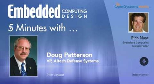 Five Minutes With…Doug Patterson is VP, Aitech Defense Systems