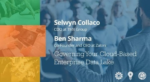 Governing Your Cloud-Based Enterprise Data Lake - Selwyn Collaco & Ben Sharma