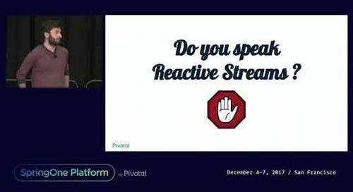 Project Reactor: Now and Tomorrow - Stéphane Maldini, Simon Baslé
