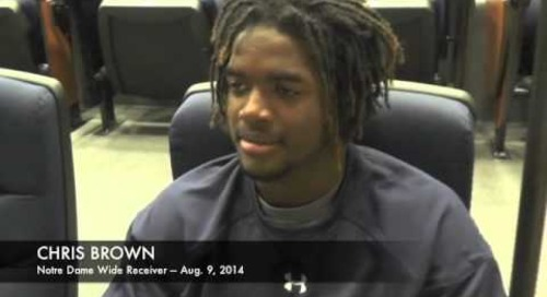Notre Dame WR Chris Brown - Aug. 9, 2014