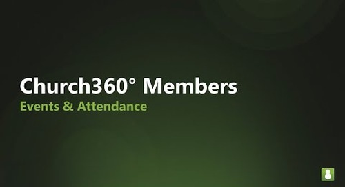 Church360° Members: Tracking Events and Attendance