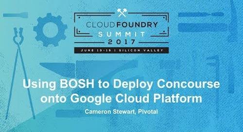 Using BOSH to Deploy Concourse onto Google Cloud Platform
