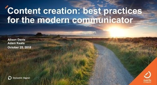 Content Creation Best Practices For The Modern Communicator