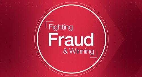 Fighting Fraud and Winning