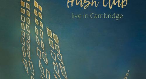 Premiere: Live in Cambridge by Hush Club