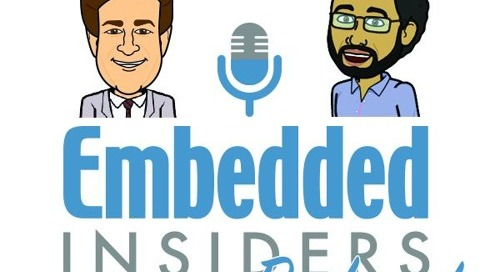 Embedded Insiders Podcast – Episode #36 – Top Tech to Watch for at CES 2018