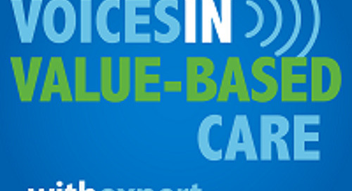 Voices in Value-Based Care: Dr. David Hanekom, Chief Medical Officer of Solve.Care