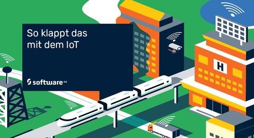 Fragen und Antworten vor der IoT-Auswahl: So klappt es mit dem Internet of Things
