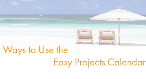 3 Ways to Use the Easy Projects Calendar for Better Project Management
