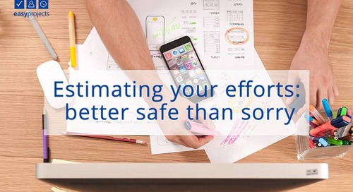 Estimating your efforts: better safe than sorry