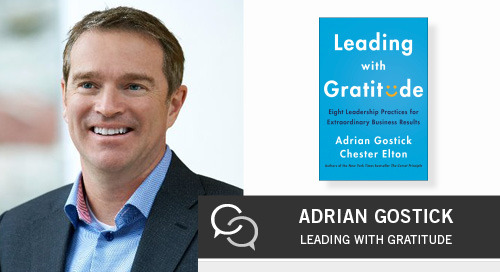 The Importance of Leading with Gratitude, with Adrian Gostick and Chester Elton