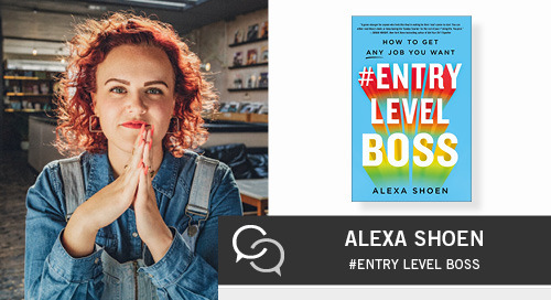 Entry Level Boss with Alexa Shoen