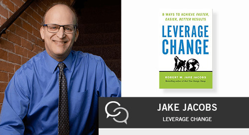 How to Leverage Change in Your Organization with Jake Jacobs