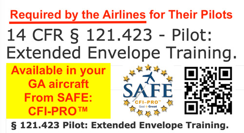 "GA ""Extended Envelope Training"" (Required For Airlines!)"