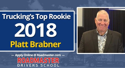 Roadmaster Graduate Platt Brabner named Trucking's Top Rookie of 2018