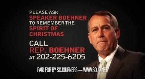 Ask Speaker Boehner to Remember the Spirit of Christmas