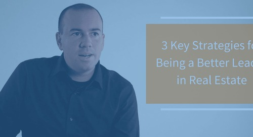 3 Key Strategies for Being a Better Leader in Real Estate, with Doug Edrington