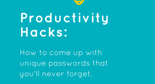 Productivity Hack: How to easily come up with unique passwords that you never forget