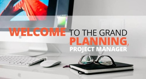 Welcome to the grand planning, project manager
