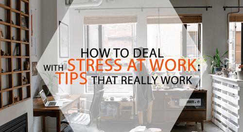 How to Deal With Stress at Work: Tips That Really Work