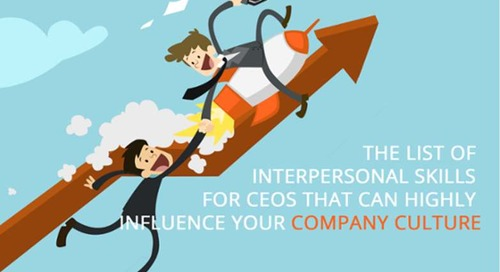 The list of interpersonal skills for CEOs that can highly influence your company culture