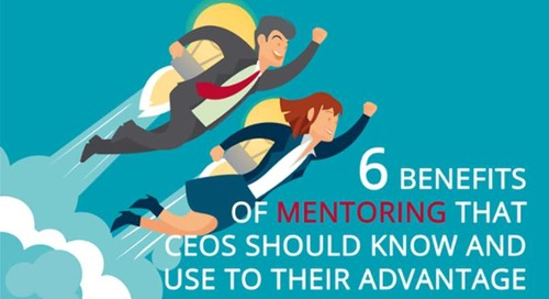 6 benefits of mentoring that CEOs should know and use to their advantage