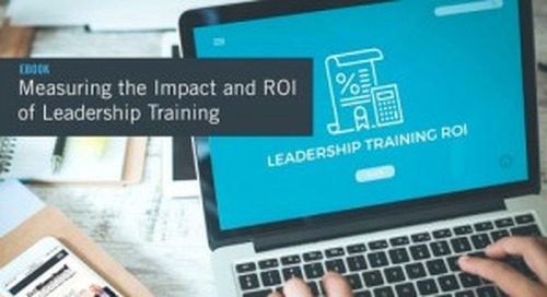 New eBook Available: Measuring the Impact and ROI of Leadership Training