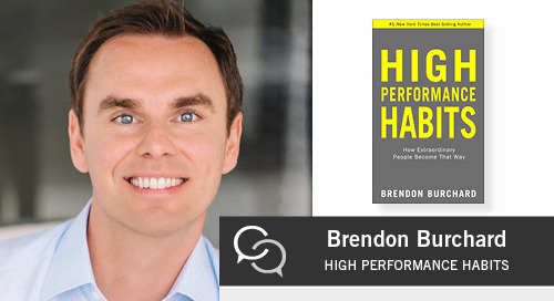 How to Build High Performance Habits with Brendon Burchard