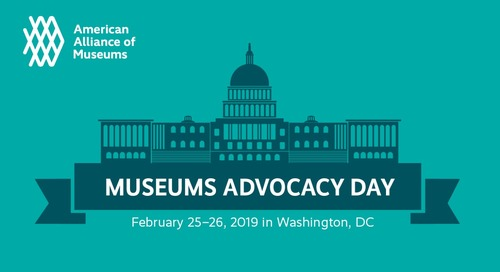 2/25 to 2/26: Registration Now Open for Museums Advocacy Day 2019