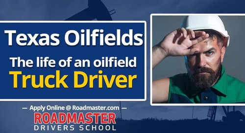 Texas Oilfield Truck Drivers: Life in the oilfields