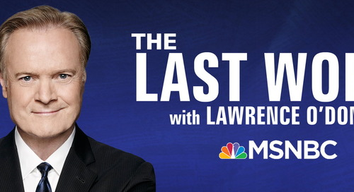 MSNBC: The Last Word with Lawrence O'Donnell [Weeknights]