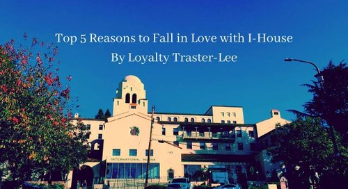 Top 5 Reasons to Fall in Love with I-House