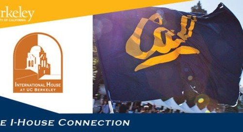 The I-House Connection: Website Refresh; Early Bird Discounts for Global Homecoming and Cal Discoveries Tours; Staff Highlight