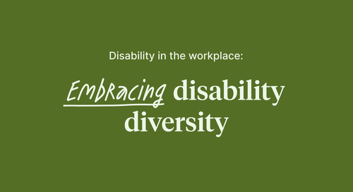 Disability in the workplace: Embracing disability diversity