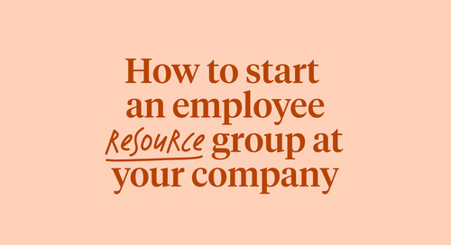 How to start an employee resource group at your company