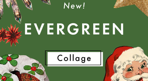 A Design Kit: New Evergreen Collage +Pack!