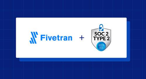 Fivetran, SOC2 Type 2 and You