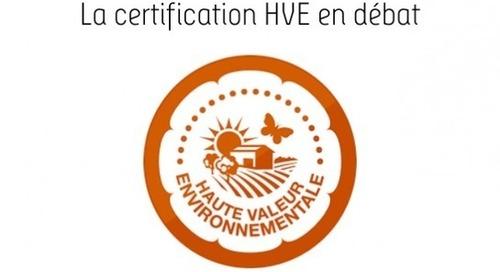 La certification Haute Valeur Environnementale en débat | BIO CONSOM'ACTEURS
