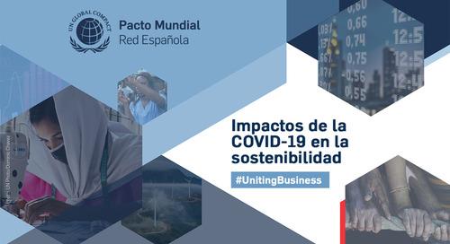El impacto de la COVID-19 en la sostenibilidad - Pacto Mundial España