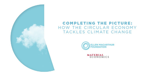 Completing the Picture - New paper tells how the circular economy tackles climate change