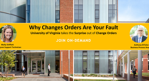 Why Change Orders Are Your Fault with University of Virginia