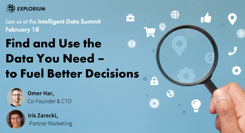Intelligent Data Summit 2021: Find and Use the Data You Need - for Better Decisions