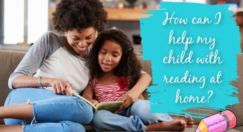 How Can I Help My Child With Reading at Home? Tips for Parents During Distance Learning