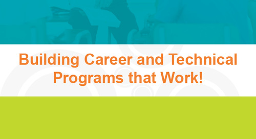 [Playbook] Building a Career and Technical Education Program for the 21st Century