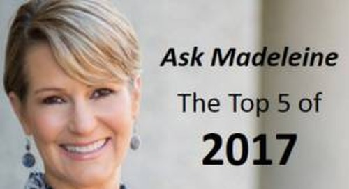 Ask Madeleine: The 5 Most Viewed Managerial Problems of 2017