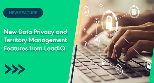 New Data Privacy and Territory Management Features from LeadIQ
