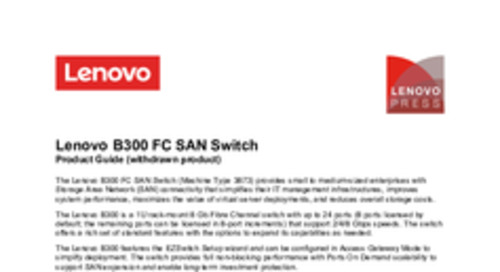 Lenovo B300 Fibre Channel Switch Product Guide