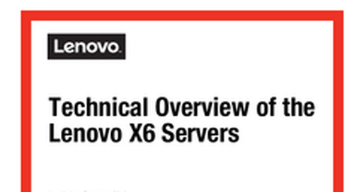Lenovo X6 Servers: Technical Overview