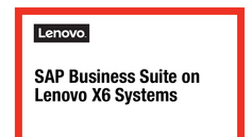 SAP Business Suite on Lenovo X6 Systems